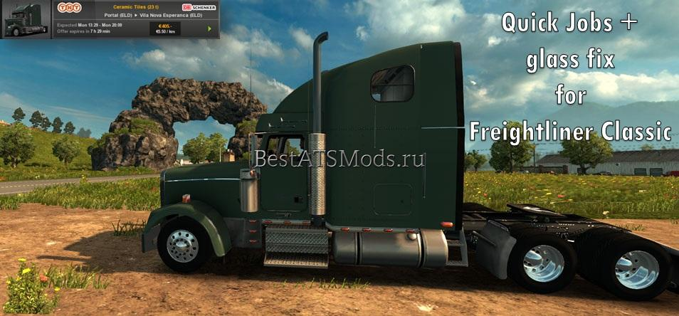 Мод Quick Jobs and glass fix for Freightliner Classic Euro Truck Simulator 2