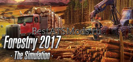 Скачать Forestry 2017 - The Simulation