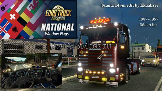 Мод грузовик SCANIA 143M 1.24.X NATIONAL WINDOW FLAGS TRUCK AMERICAN TRUCK SIMULATOR